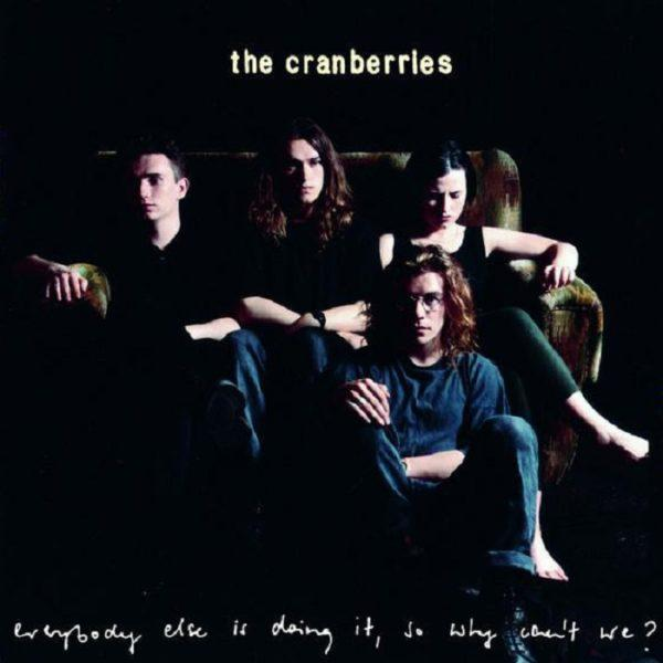 Cranberries – Everybody Else Is Doing It, So Why Can't We?