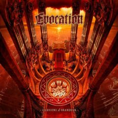 Evocation ‎– Illusions Of Grandeur ( 180g )