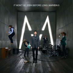 Maroon 5 ‎– It Won't Be Soon Before Long