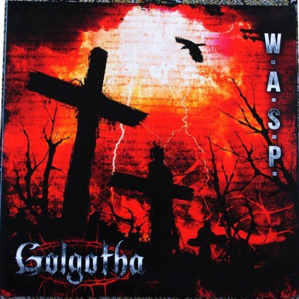 W.A.S.P. – Golgotha