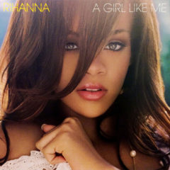 Rihanna ‎– A Girl Like Me