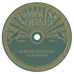 Tyler Ramsey ‎– Raven Shadow / Black Pines