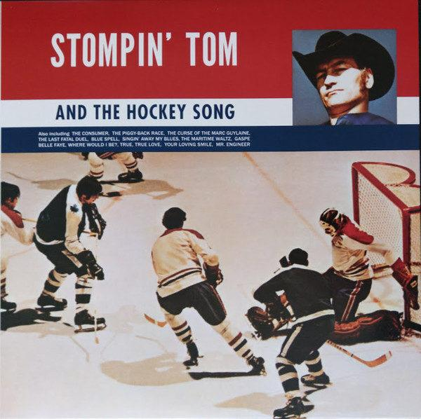 Stompin Tom Connors - Stompin Tom & The Hockey Song