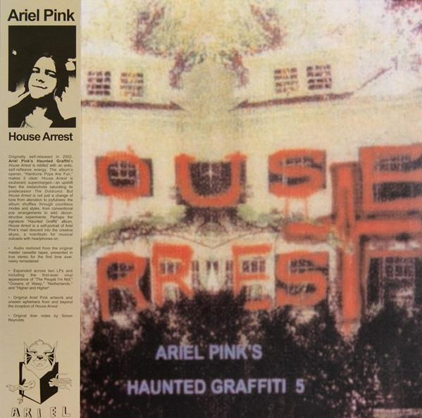 Ariel Pink's Haunted Graffiti 5 – House Arrest