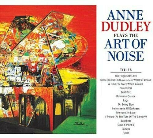 Anne Dudley - Anne Dudley Plays The Art Of Noise