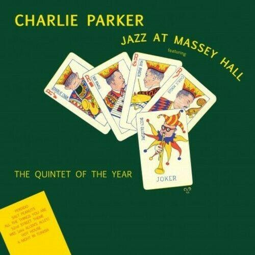 Charlie Parker - Jazz At Massey Hall