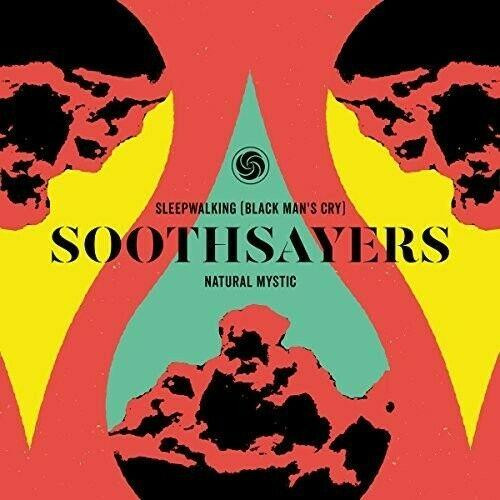 Soothsayers - Sleepwalking (Black Man's Cry) / Natural Mystic