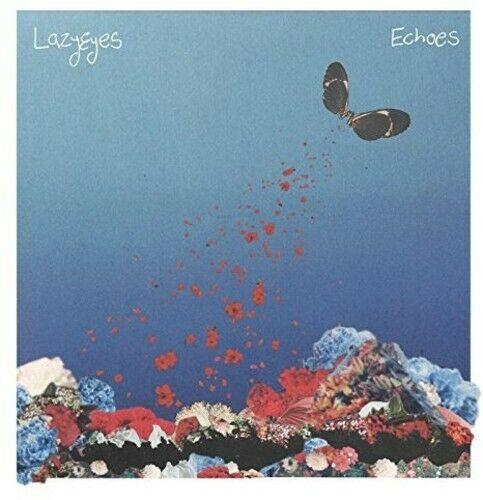 Lazyeyes - Echoes