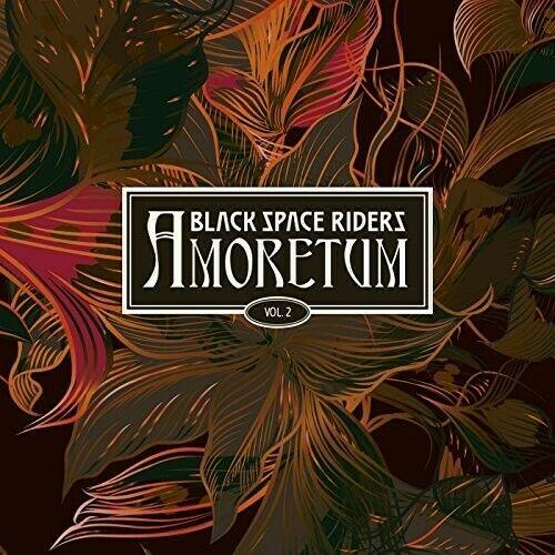 Black Space Riders - Amoretum 2