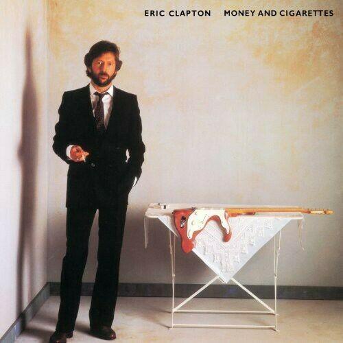 Eric Clapton - Money & Cigarettes