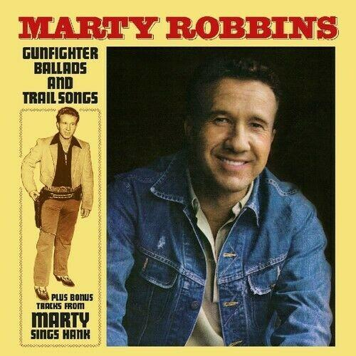 Marty Robbins - Gunfighter Ballads & Trail Songs