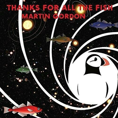 Martin Gordon - Thanks For All The Fish