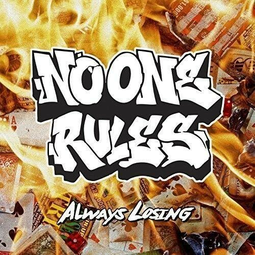 No One Rules - Always Losing