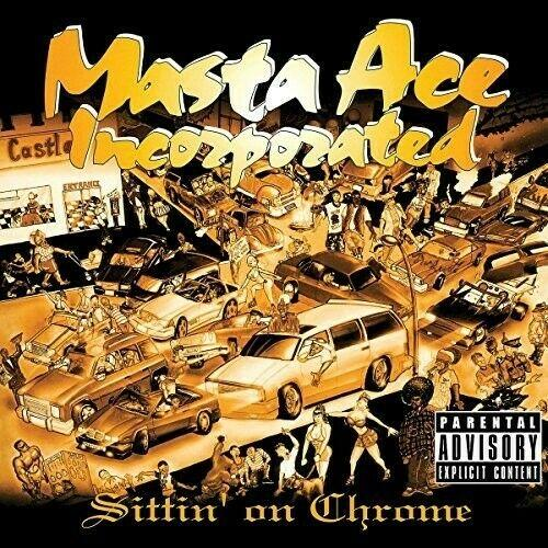 Masta Ace Inc - Sittin On Chrome