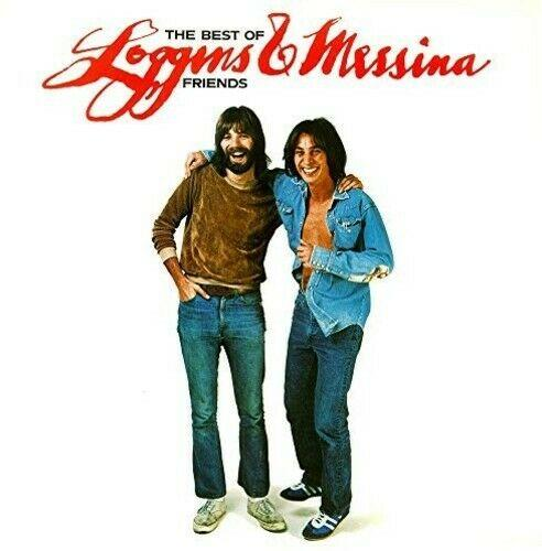 Loggins & Messina - Best Of Friends-Greatest Hits