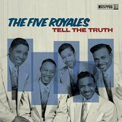 Five Royales - Tell The Truth