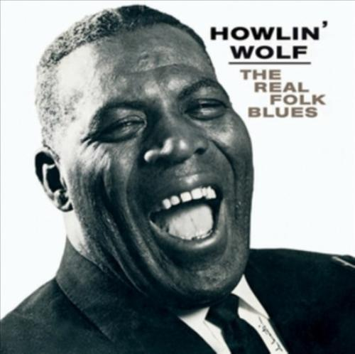 Howlin Wolf - Real Folk Blues