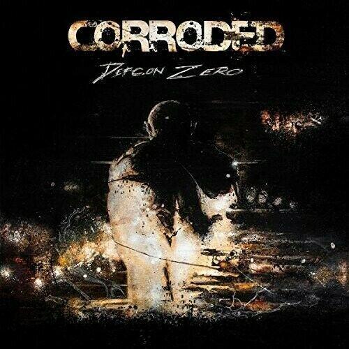 Corroded - Defcon Zero Despotz Records