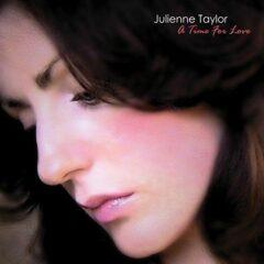 Julienne Taylor - A Time Of Love