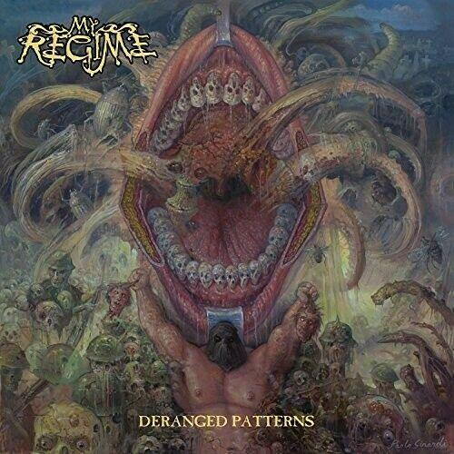 My Regime - Deranged Patterns