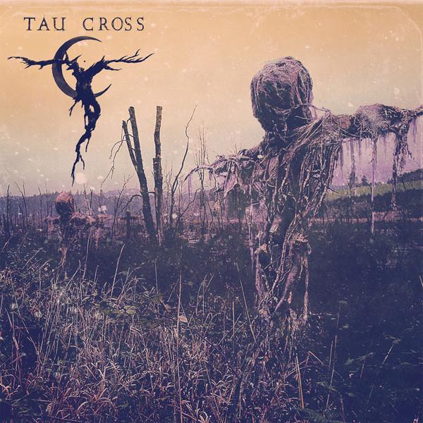 Tau Cross - Tau Cross