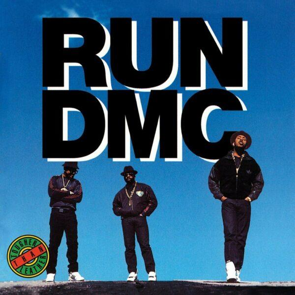 Run-Dmc - Tougher That Leather