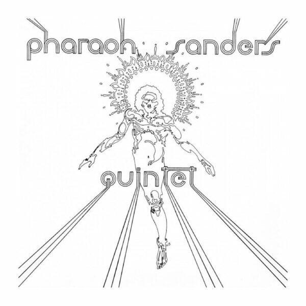 Pharoah Sanders - Pharaoh Sanders Quintet
