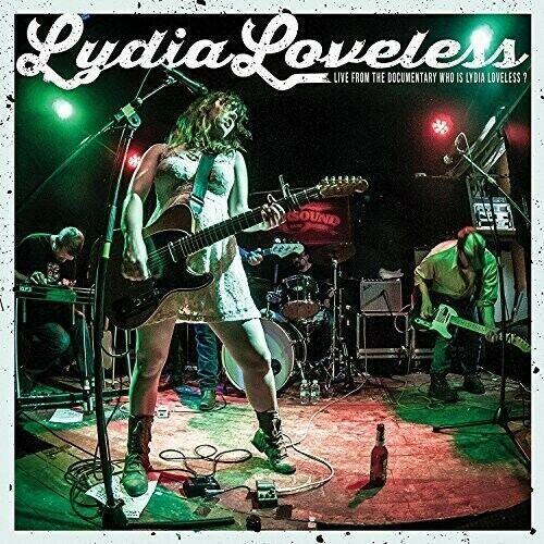 Lydia Loveless - Live From The Documentary Who Is Lydia Loveless