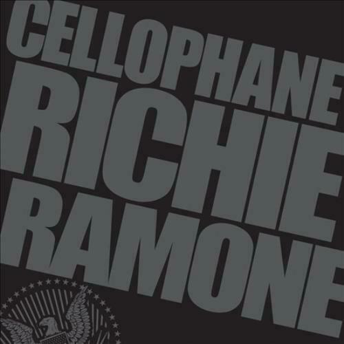 Richie Ramone - Cellophane