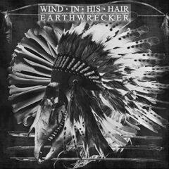 Wind In His Hair - Earthwrecker Black
