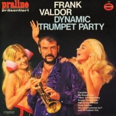 Frank Valdor ‎– Dynamic Trumpet Party