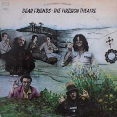 Firesign Theatre ‎– Dear Friends