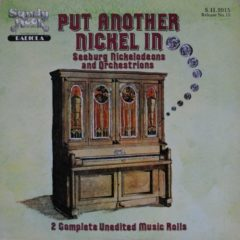 Seeburg Nickelodeons and Orchestrions ‎– Put Another Nickel In...