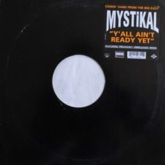Mystikal ‎– Y'All Ain't Ready Yet