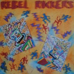 Rebel Rockers ‎– Rebel Rockers