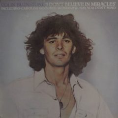 Colin Blunstone ‎– I Don't Believe In Miracles