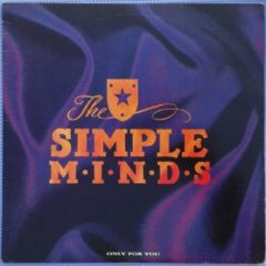 Simple Minds ‎– Only For You (Live)