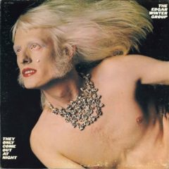 Edgar Winter Group – They Only Come Out At Night