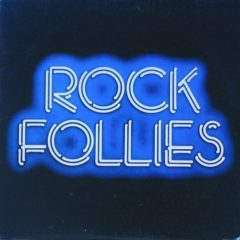 Charlotte Cornwell, Julie Covington And Rula Lenska ‎– Rock Follies