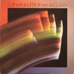 Sutherland Brothers & Quiver ‎– Slipstream