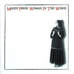 Maddy Prior ‎– Woman In The Wings
