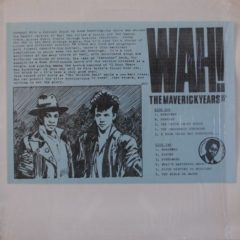 Wah! ‎– The Maverick Years 80-81