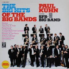 Paul Kuhn Und Die SFB Big Band ‎– The Big Hits Of The Big Bands