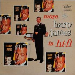 Harry James ‎– More Harry James In Hi-fi
