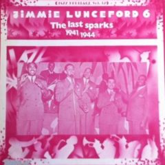 Jimmie Lunceford ‎– 6 - The Last Sparks 1941-1944