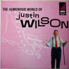 Justin Wilson ‎– The Humorous World Of Justin Wilson