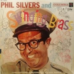 Phil Silvers ‎– Phil Silvers And Swinging Brass