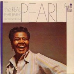 Pearl Bailey ‎– The Real Pearl