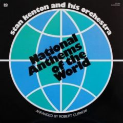 Stan Kenton And His Orchestra ‎– National Anthems Of The World