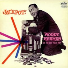 Woody Herman And The Las Vegas Herd ‎– Jackpot!